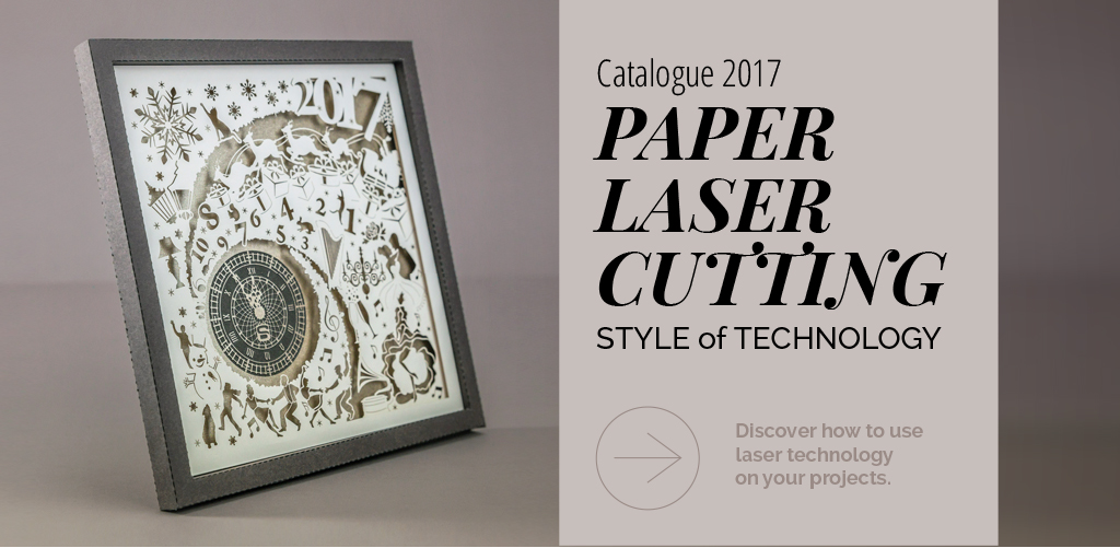 Catalogo 2017 - PAPER LASER CUTTING - STYLE of TECHNOLOGY